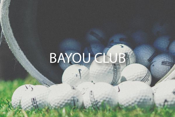 ~Bayou-Club